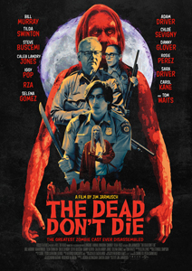THE DEAD DONT DIE (2019)